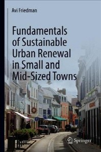 [해외]Fundamentals of Sustainable Urban Renewal in Small and Mid-Sized Towns