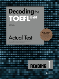 Decoding the TOEFL iBT Actual Test Reading. 1