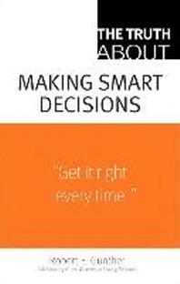 [해외]The Truth about Making Smart Decisions (Paperback)