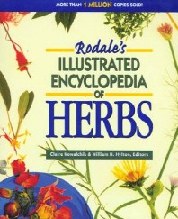 Rodale`s Illustrated Encyclopedia of Herbs