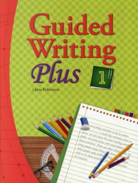 Guided Writing Plus. 1