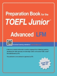 TOEFL Junior Test LFM: Advanced(Preparation Book for the)