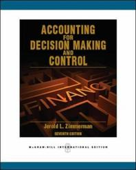 Accounting for Decision Making & Control