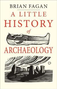 [해외]A Little History of Archaeology (Hardcover)