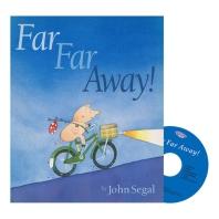 Far Far Away! (with CD)
