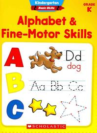 Alphabet & Fine-Motor Skills, Grade K