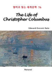 The Life of Christopher Columbus (영어로 읽는 세계문학 76)