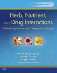 Herb, Nutrient, and Drug Interactions