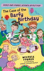 Case of the Barfy Birthday : And Other Super-Scientific Cases