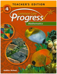 Common Core Progress Mathematics. 4(Teacher's Edition)