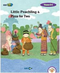 Little Peachling & Pizza for Two 스토리북(Level 2)(EBS초목달)(CD1장포함)(Venus(비너스) 6-1)(Paperbac