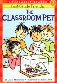 The Classroom Pet(Hello Reader Level 1)