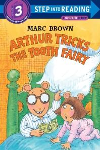 ARTHUR TRICKS THE TOOTH FAIRY(Step:Sticker Book )