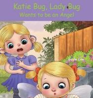 [해외]Katie Bug, Lady Bug (Hardcover)