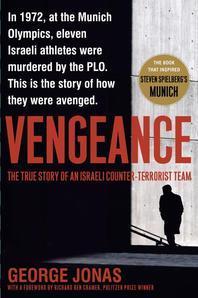 Vengeance : the Story of an Israeli Counter-Terrorist Team