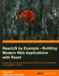 [해외]ReactJS by Example- Building Modern Web Applications with React (Paperback)