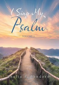 [해외]I Sing My Psalm (Hardcover)