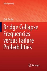 [해외]Bridge Collapse Frequencies Versus Failure Probabilities (Paperback)