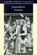 Ulysses (Oxford World Classics)