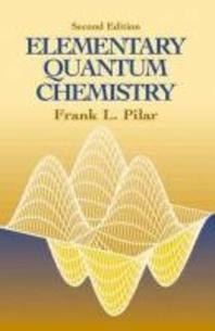 [해외]Elementary Quantum Chemistry, Second Edition