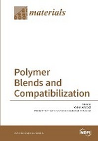 Polymer Blends and Compatibilization