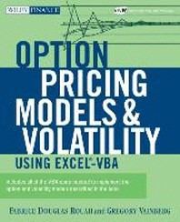 Options Pricing Models and Volatility Using Excel-VBA