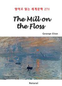 The Mill on the Floss (영어로 읽는 세계문학 271)