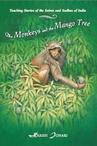 [해외]The Monkeys and the Mango Tree (Paperback)