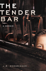 Tender Bar : A Memoir