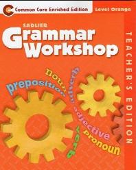 "Grammar Workshop ""Common Core Enriched Edition"" Level ORANGE, Teacher Edition (Grade 4)"