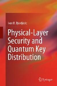 [해외]Physical-Layer Security and Quantum Key Distribution