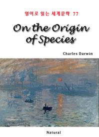 On the Origin of Species (영어로 읽는 세계문학 77)