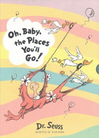 Dr Seuss Oh Baby The Places Youll Go