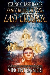 Young Chase Baker and the Cross of the Last Crusade