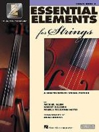 Essentials Elements 2000 For Strings Book 2 : Violin