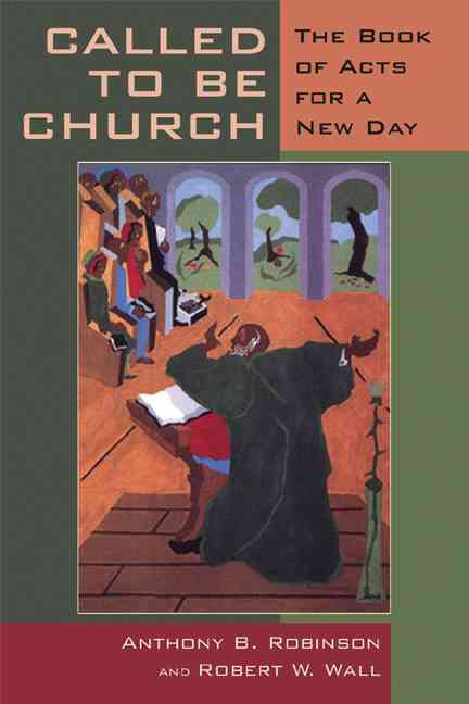 Called to Be Church
