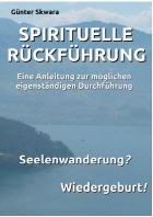 Spirituelle Rueckfuehrung