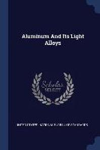 Aluminum and Its Light Alloys
