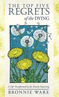 [해외]The Top Five Regrets of the Dying (Paperback)