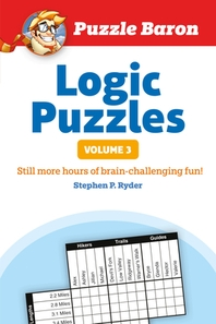 [해외]Puzzle Baron's Logic Puzzles, Volume 3