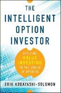 The Intelligent Option Investor