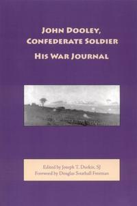 John Dooley, Confederate Soldier