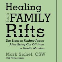 Healing from Family Rifts