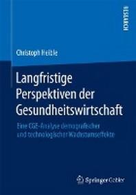 [해외]Langfristige Perspektiven Der Gesundheitswirtschaft (Paperback)
