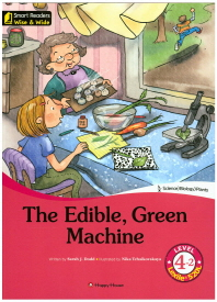 The Edible, Green Machine Level. 4-2(CD1장포함)(Smart Readers Wise & Wide)