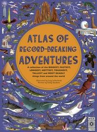 [해외]Atlas of Record-Breaking Adventures