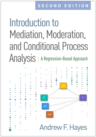 [해외]Introduction to Mediation, Moderation, and Conditional Process Analysis