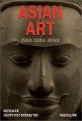 Asian Art : India China Japan