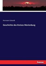 [해외]Geschichte des Kreises Marienburg (Paperback)