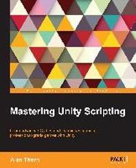 [해외]Mastering Unity Scripting (Paperback)